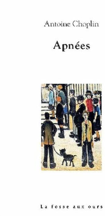 Couverture du livre « Apnées » de Antoine Choplin aux éditions La Fosse Aux Ours