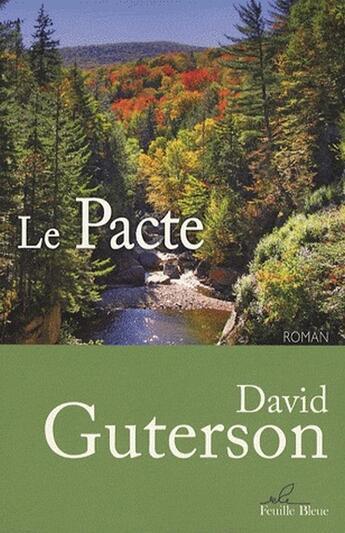 Couverture du livre « Le pacte » de David Guterson aux éditions Feuille Bleue