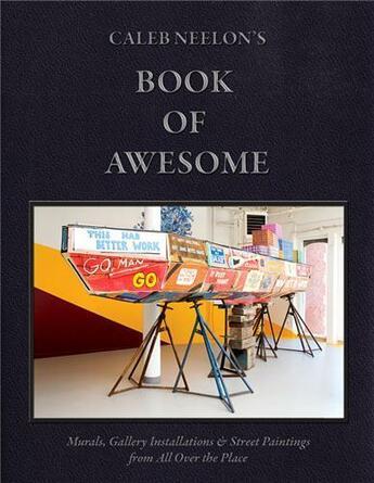Couverture du livre « Caleb Neelon's book of awesom » de Gastman Roger aux éditions Gingko Press