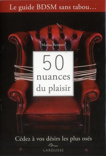 Couverture du livre « 50 nuances du plaisir » de Collectif aux éditions Larousse