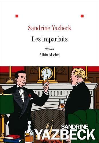Couverture du livre « Les imparfaits » de Sandrine Yazbeck aux éditions Albin Michel