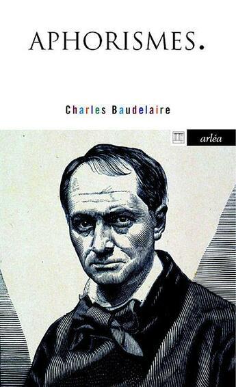 Couverture du livre « Aphorismes » de Charles Baudelaire aux éditions Arlea