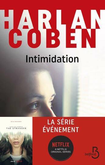 Couverture du livre « Intimidation » de Harlan Coben aux éditions Belfond