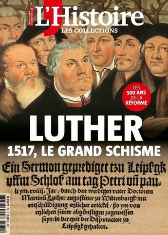Couverture du livre « L'Histoire Hs N 75 Luther 1517 Le Grand Schisme Avril 2017 » de Collectif aux éditions L'histoire