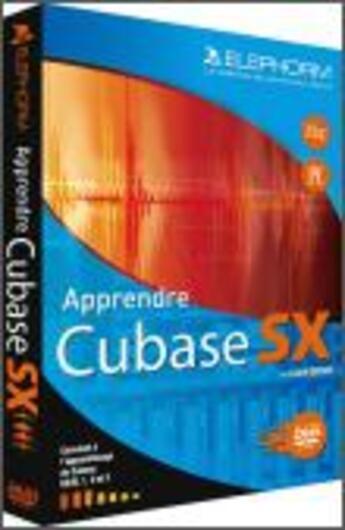 Couverture du livre « Apprendre cubase sx 2006 » de Drouin Lionel aux éditions Elephorm
