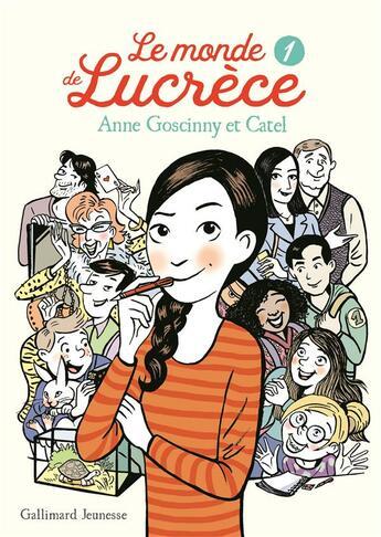 Couverture du livre « Le monde de Lucrèce t.1 » de Catel Muller et Anne Goscinny aux éditions Gallimard-jeunesse