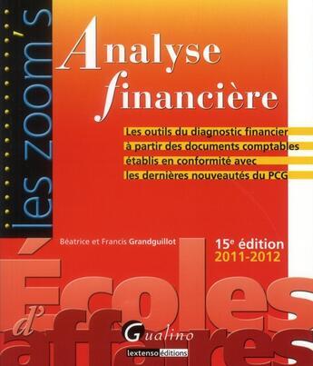 Couverture du livre « Analyse financière (15e édition) » de Beatrice Grandguillot et Francis Grandguillot aux éditions Gualino