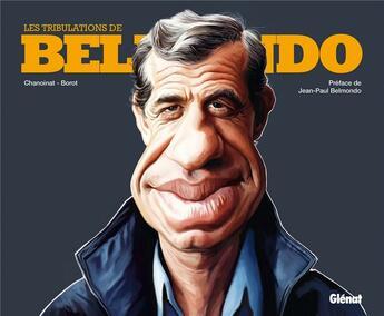 Couverture du livre « Les tribulations de Belmondo » de Philippe Chanoinat et Jean-Marc Borot aux éditions Glenat