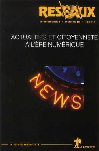 Couverture du livre « Actualités et citoyenneté à l'ère numérique » de Revue Reseaux aux éditions La Decouverte