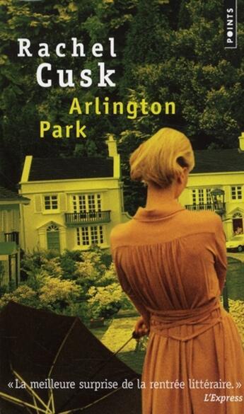 Couverture du livre « Arlington Park » de Rachel Cusk aux éditions Points