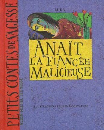 Couverture du livre « Anaït, la fiancée malicieuse » de Luda+Corvaisier-L aux éditions Albin Michel
