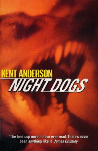 Couverture du livre « Night Dogs » de Kent Anderson aux éditions Random House Digital