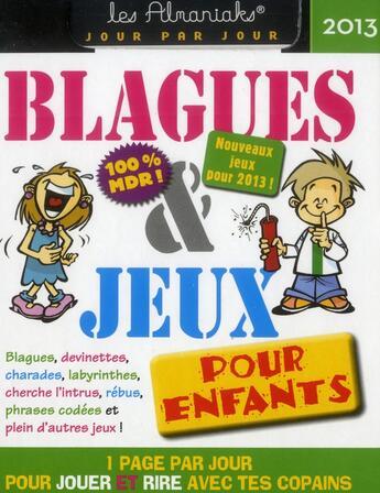 Couverture du livre « Almaniak blagues et jeux enfants 2013 » de Collectif aux éditions Editions 365