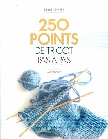 Couverture du livre « 250 points de tricot pas à pas » de Debbie Tomkies aux éditions Marabout
