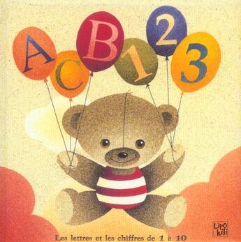 Couverture du livre « Abc 123 ; Les Lettres Et Les Chiffres De 1 A 10 » de Marie-Francoise Peters aux éditions Lipokili