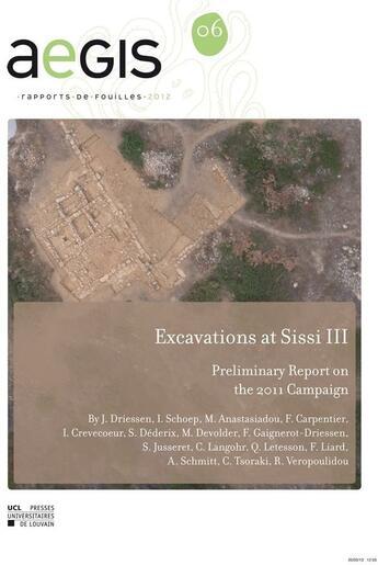 Couverture du livre « Excavations At Sissi Iii » de Driessen aux éditions Pu De Louvain