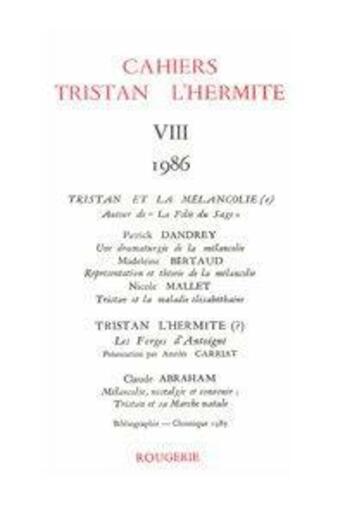 Couverture du livre « Cahiers Tristan L'Hermite. 1986, N  8 » de Cahiers Tristan L'He aux éditions Classiques Garnier