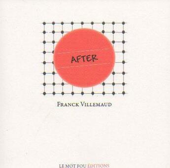 Couverture du livre « After » de Franck Villemaud aux éditions Le Mot Fou