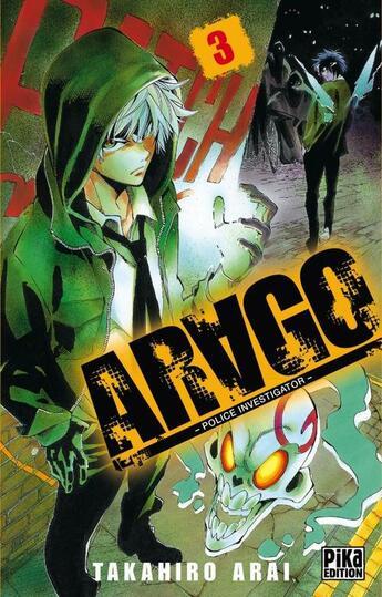 Couverture du livre « Arago t.3 » de Takahiro Arai aux éditions Pika