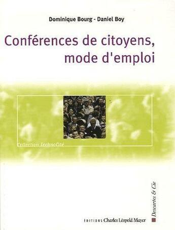 Couverture du livre « Conférences de citoyens, mode d'emploi » de Dominique Bourg et Daniel Boy aux éditions Descartes & Cie