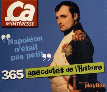 Couverture du livre « 365 anecdotes de l'histoire » de Collectif aux éditions Play Bac