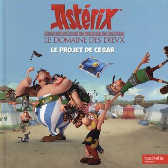 Couverture du livre « Astérix ; le domaine des Dieux ; le projet de César » de Collectif aux éditions Hachette