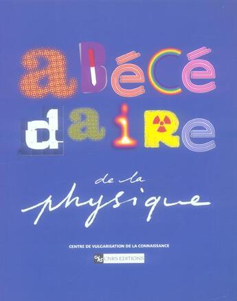 Couverture du livre « Abecedaire De La Physique » de Cvc aux éditions Cnrs