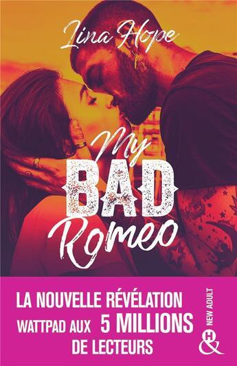 Couverture du livre « My bad Romeo » de Lina Hope aux éditions Harlequin