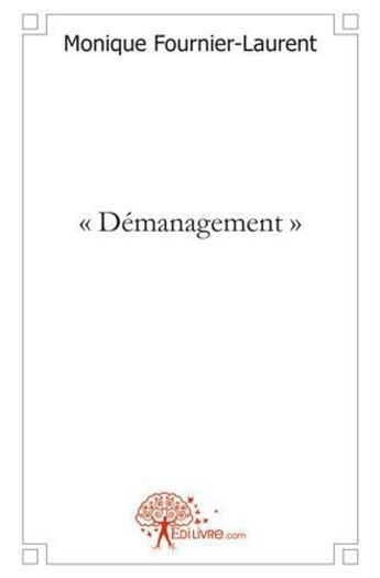 Couverture du livre « - demanagement - » de Monique Fournier-Lau aux éditions Edilivre-aparis