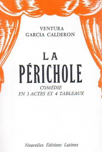 Couverture du livre « La Périchole » de Ventura Garcia Caldero aux éditions Nel