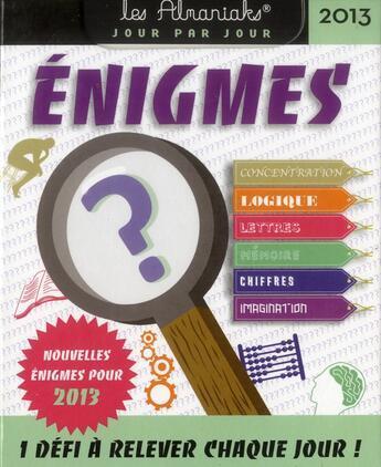 Couverture du livre « Almaniak énigmes 2013 » de Collectif aux éditions Editions 365