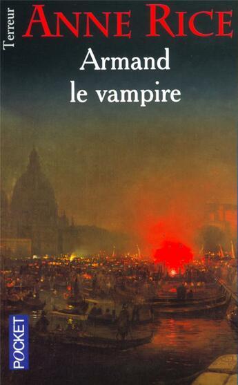 Couverture du livre « Chroniques des vampires T.6 ; Armand le vampire » de Anne Rice aux éditions Pocket