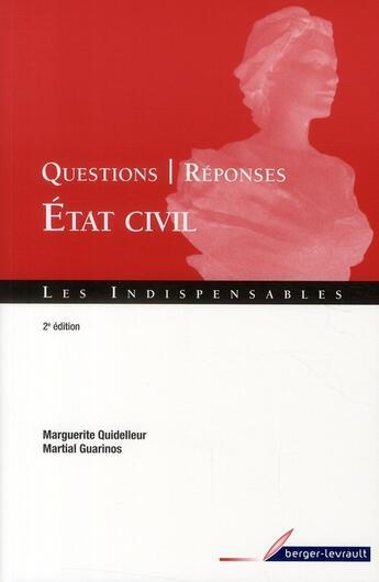 Couverture du livre « Questions réponses sur l'état civil (2e édition) » de Marguerite Quidelleur et Martial Guarinos aux éditions Berger-levrault