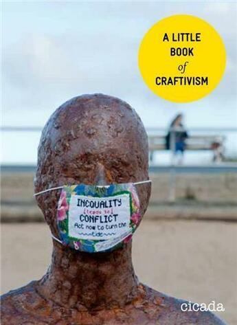 Couverture du livre « A little book of craftivism /anglais » de Corbett Sarah aux éditions Cicada