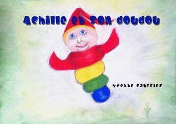 Couverture du livre « Achille et son doudou » de Yvette Caufriez aux éditions Mk67 - Mon Kamishibai