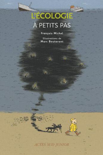 Couverture du livre « A PETITS PAS ; l'écologie » de Francois-Bernard Michel aux éditions Actes Sud Junior