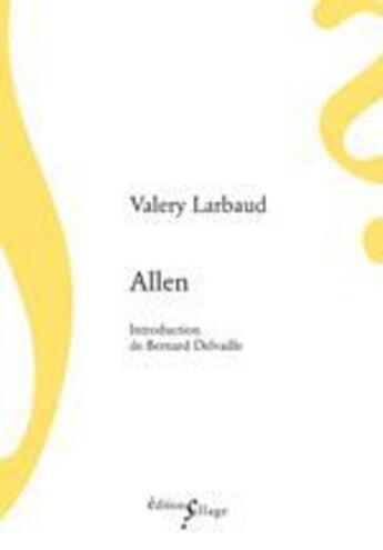 Couverture du livre « Allen » de Valery Larbaud aux éditions Sillage