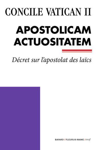 Couverture du livre « Concile Vatican II ; Apostolicam Actuositatem » de Collectif aux éditions Bayard/fleurus-mame/cerf