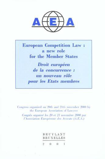Couverture du livre « European competition law ; a new role for the member states » de Collectif aux éditions Bruylant