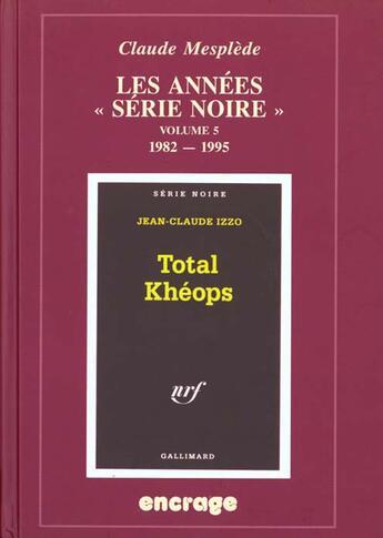 Couverture du livre « Annees Serie Noire/5 1982-1995 » de Collectif aux éditions Belles Lettres
