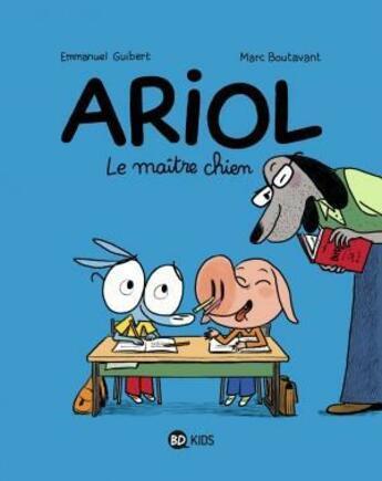Couverture du livre « Ariol T.7 ; le maître chien » de Emmanuel Guibert et Marc Boutavant aux éditions Bd Kids