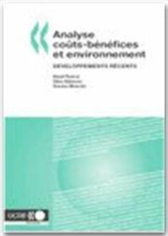Couverture du livre « Analyse coûts-bénéfices et environnement ; développements récents » de Collectif aux éditions Ocde