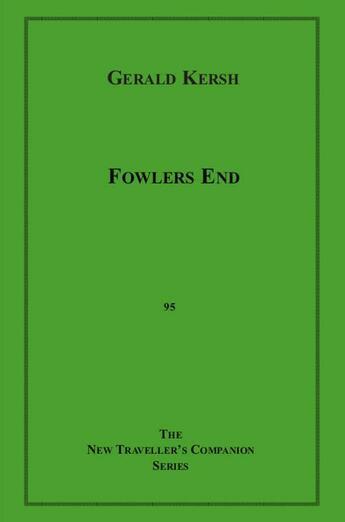 Couverture du livre « Fowlers End » de Gerald Kersh aux éditions Disruptive Publishing