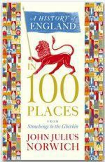 Couverture du livre « A History of England in 100 Places » de John Julius Norwich aux éditions John Murray
