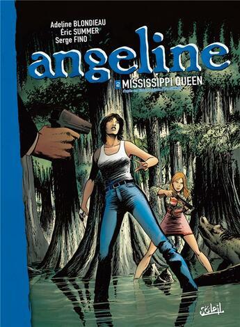 Couverture du livre « Angeline t.2 » de Serge Fino et Adeline Blondieau et Eric Sumer aux éditions Soleil