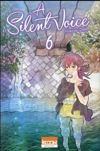 Couverture du livre « A silent voice t.6 » de Yoshitoki Oima aux éditions Ki-oon