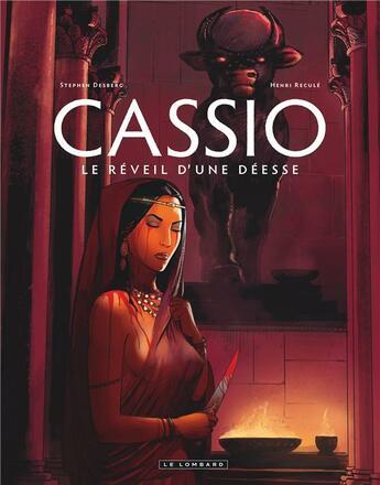 Couverture du livre « Cassio t.7 ; le réveil d'une déesse » de Henri Recule et Stephen Desberg aux éditions Lombard