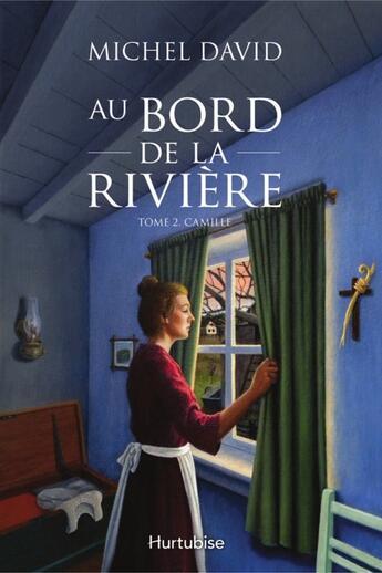 Couverture du livre « Au bord de la rivière t.2 ; Camille » de Michel David aux éditions Hurtubise