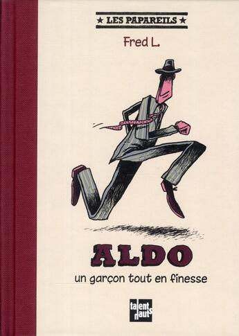 Couverture du livre « Aldo, un garçon tout en finesse » de Fred L. aux éditions Talents Hauts