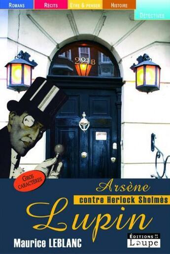 Couverture du livre « Arsène Lupin contre Herlock Sholmes » de Maurice Leblanc aux éditions Editions De La Loupe